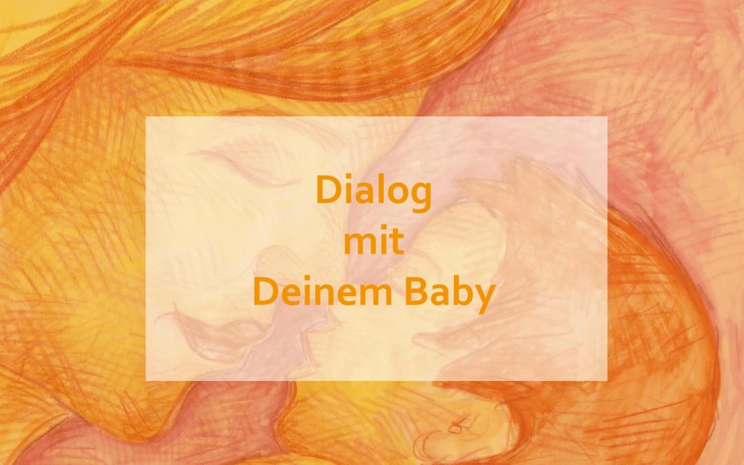 Dialog mit Deinem Baby