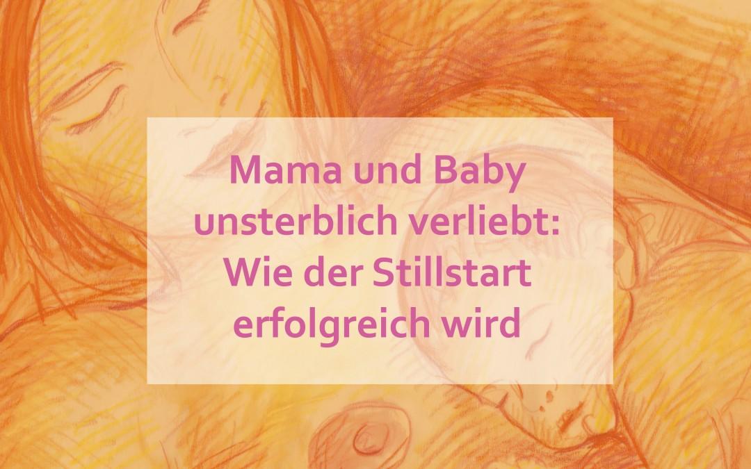Mama und Baby unsterblich verliebt: Wie der Stillstart erfolgreich wird