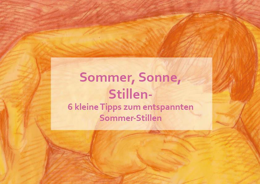 Sommer, Sonne, Stillen- 6 kleine Tipps zum entspannten Sommer-Stillen